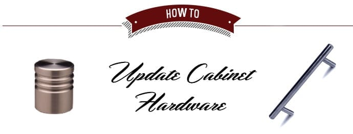 Update Cabinet Hardware