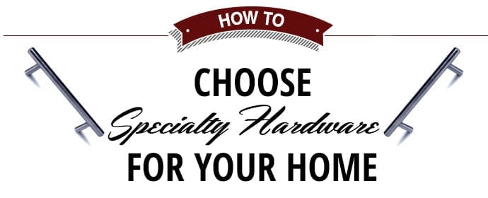 specialty hardware